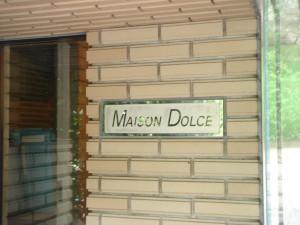 Maison Dolce